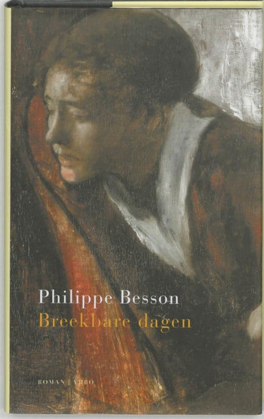 Boek Philippe Besson - Breekbare dagen