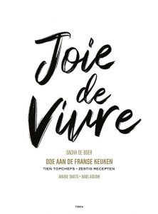 Kookboek Sacha de Boer - Joie De Vivre