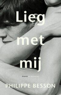 Boekbespreking 'Lieg met mij' van Philippe Besson