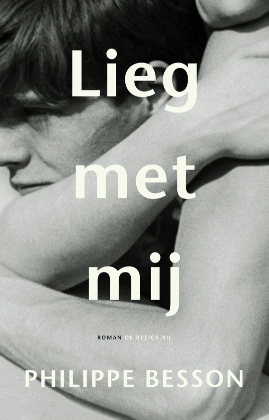 Philippe Besson Lieg Met Mij