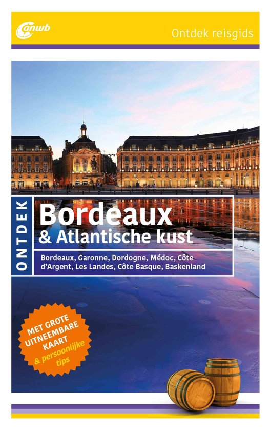 Anwb Ontdek Bordeaux & Atlantische Kust