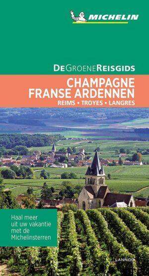 De Groene Reisgids – Champagne / Franse Ardennen