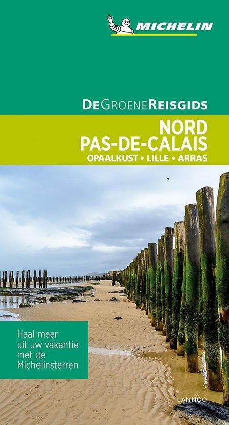 De Groene Reisgids Nord : Pas De Calais