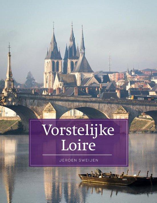 Reisgids Vorstelijke Loire