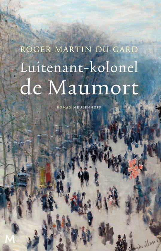 Roger Martin Du Gard Luitenant Kolonel De Maumort