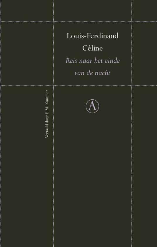 Louis Ferdinand Celine Reis Naar Het Einde Van De Nacht