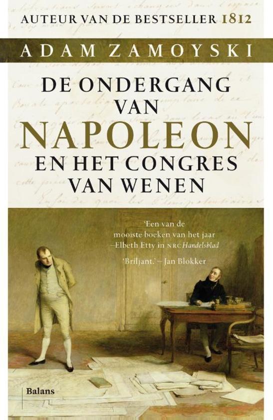 Adam Zamoyski De Ondergang Van Napoleon
