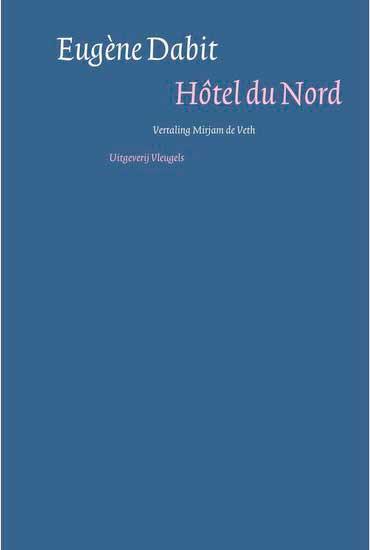 Eugène Dabit Hôtel Du Nord