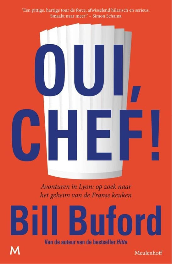 Bill Buford Oui Chef!