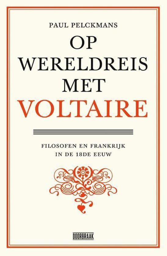 Paul Pelckmans Op Wereldreis Met Voltaire