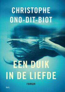Christophe Ono Dit Biot Een Duik In De Liefde