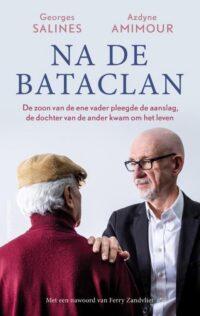 Na de Bataclan, Georges Salines en Azdyne Amimoer