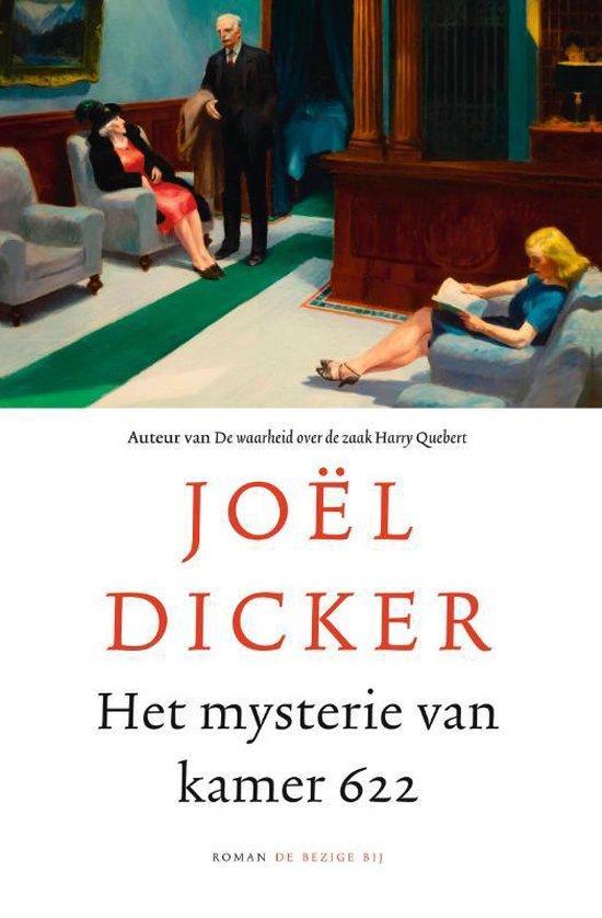 Joel Dicker Het Mysterie Van Kamer 622