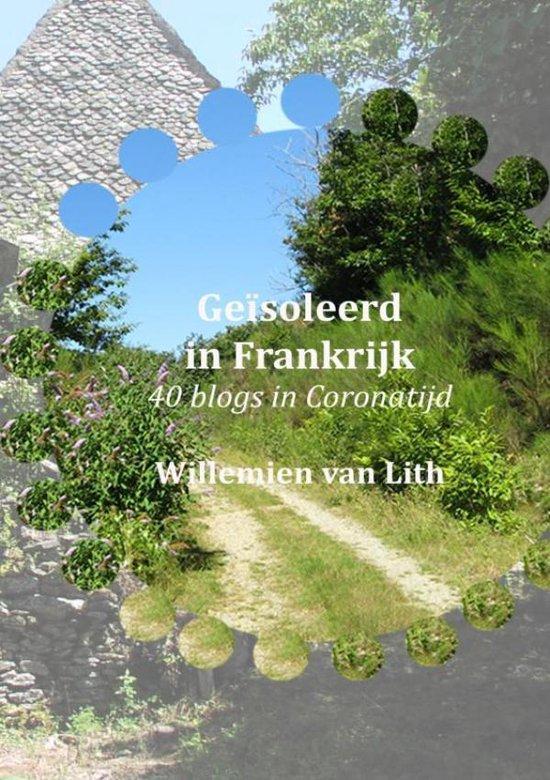 Willemien Van Lith Geïsoleerd In Frankrijk