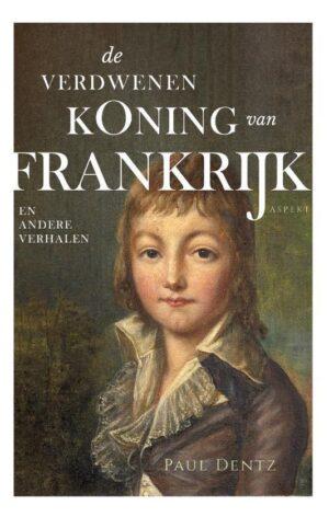 De verdwenen koning van Frankrijk