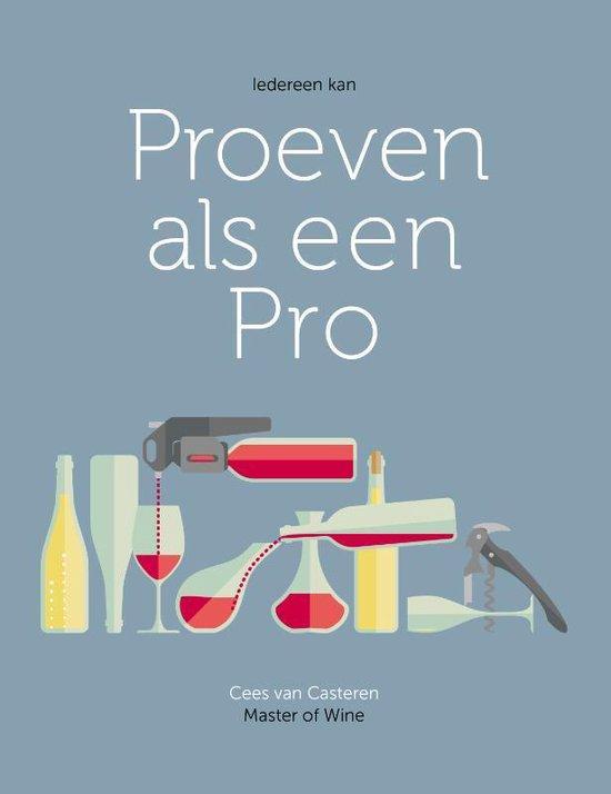Cees Van Casteren Proeven Als Een Pro