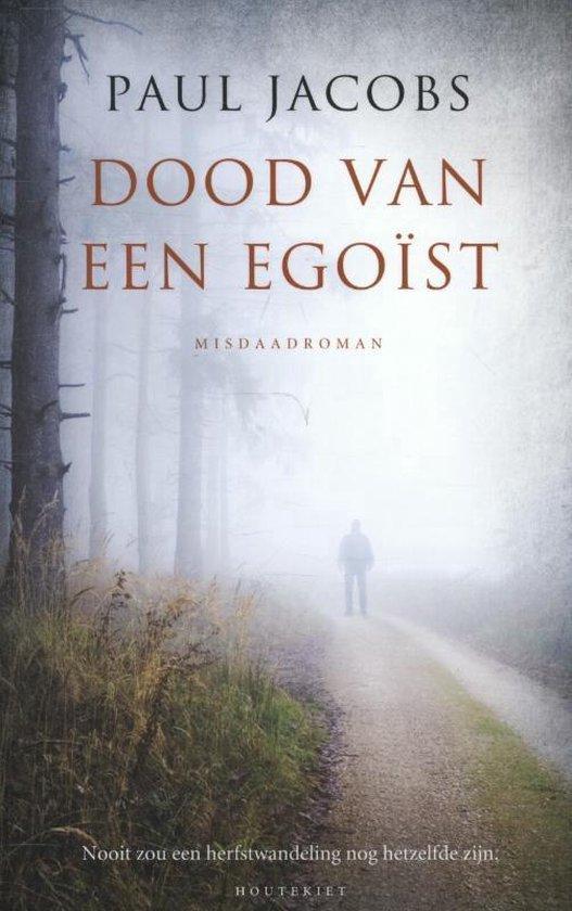 Paul Jacobs Dood Van Een Egoist