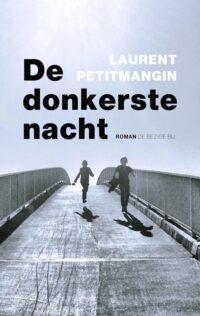 Boekbespreking De donkerste nacht, Laurent Petitmangin