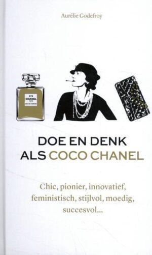 Doe en denk als Coco Chanel