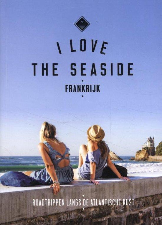 alexandra gossink i love the seaside i love the seaside frankrijk