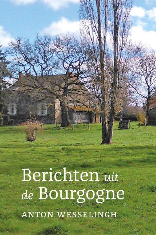 anton wesselingh berichten uit de bourgogne