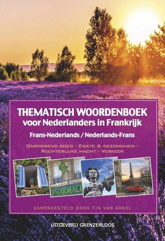 tin van arkel thematisch woordenboek voor nederlanders in frankrijk